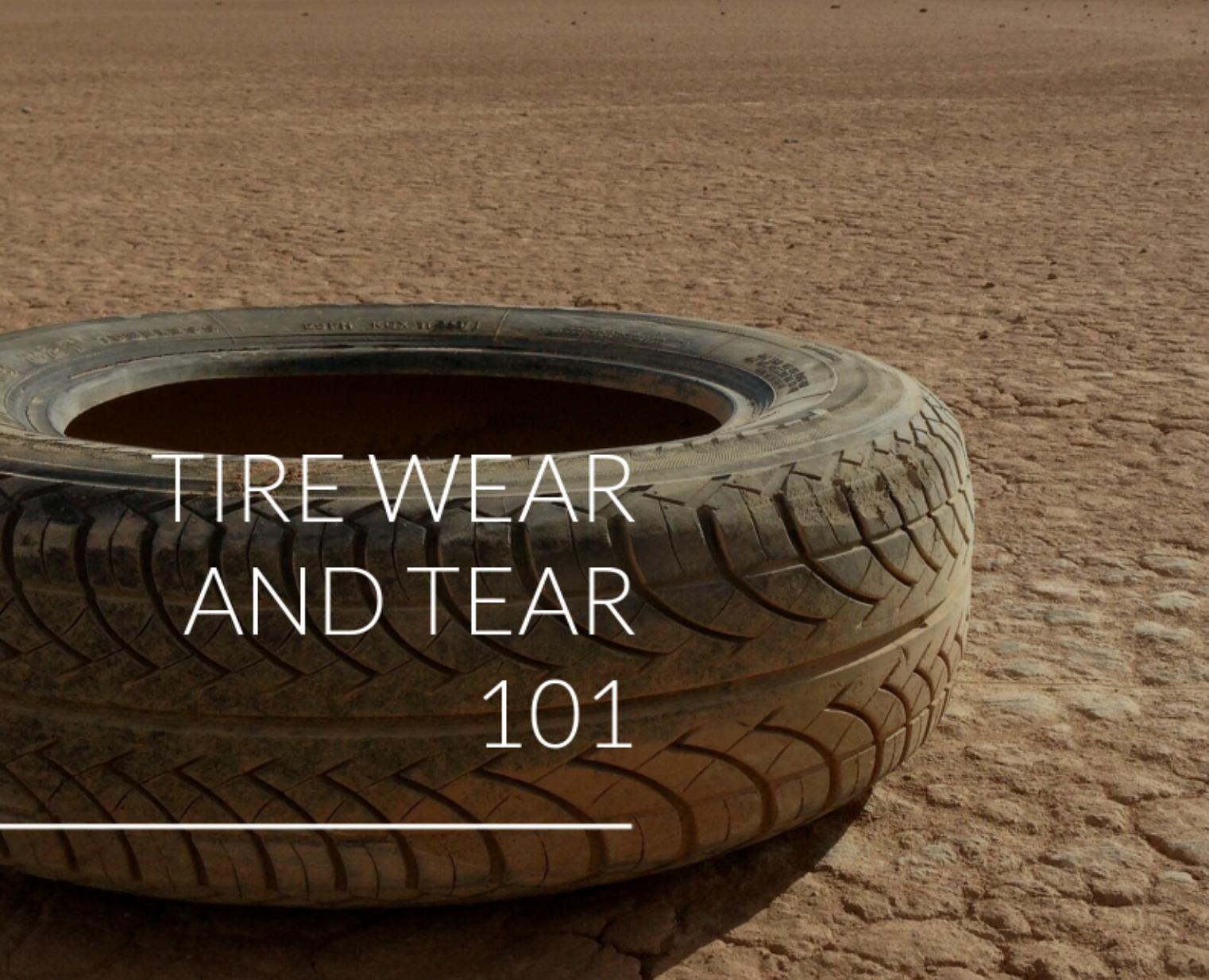 Tire Wear and Tear 101 - All In The Wrist Albuquerque Auto Repair